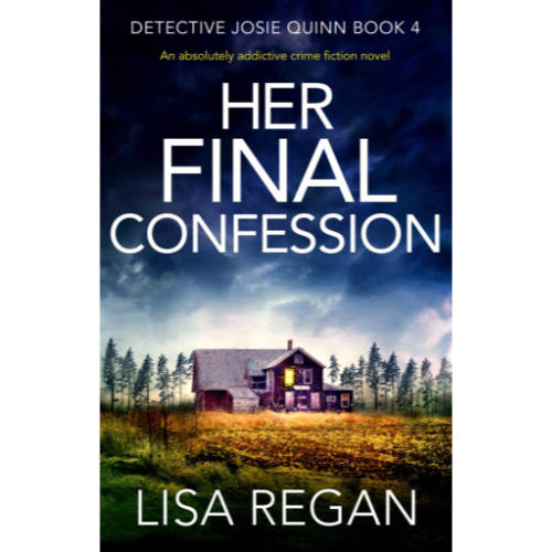Her Final Confession Lisa Regan